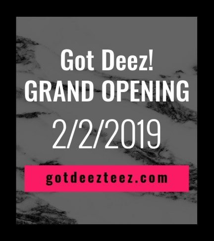 Got Deez Teez